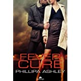 Fever Cureby Phillipa Ashley