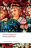 Poems and Prose (Oxford World's Classics) (0192807153) by Rossetti, Christina