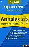 echange, troc Michel Faye - Physique-Chimie S : Sujets non corrigés Bac 2007