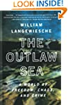 The Outlaw Sea: A World of Freedom, C...