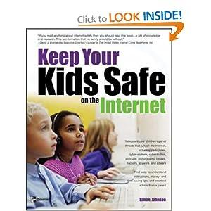 Keep Your Kids Safe on the Internet Simon Johnson