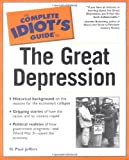 The Complete Idiot's Guide(R) to the Great Depression (0028642899) by Jeffers, H. Paul