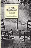 To Kill a Mockingbird: Threatening Boundaries (Twayne's Masterwork Studies Series) (No 139)