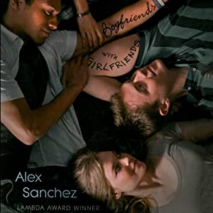 Boyfriends with Girlfriends | [Alex Sanchez]