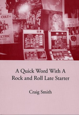 A Quick Word with a Rock and Roll Late Starter