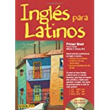 Ingles Para Latinos, Primer Nivel [With 3 CDs]