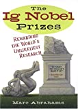 The Ig Nobel Prizes (0452285739) by Abrahams, Marc