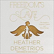 Freedom's Slave | Heather Demetrios