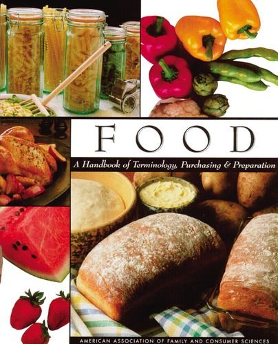 Food: A Handbook of Terminology, Purchasing, and Preparation Textbook