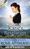 Mail Order Bride: Katie's Revelation (brides For The Brothers Series) (sweet Clean Western Inspirational Historical Romance)