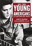 Young Americans. La cultura del rock...