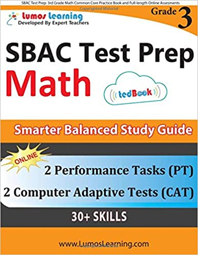SBAC Test Prep: 3rd Grade Math Common Core Practice Book and Full-length Online Assessments: Smarter Balanced Study Guide With Performance Task (PT) and Computer Adaptive Testing (CAT)