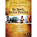 Be Good, Smile Pretty
