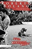 The Romantic Dogs (New Directions Paperbook)