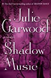 Shadow Music: A Novel