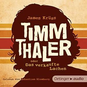 Timm Thaler oder das verkaufte Lachen Hörbuch