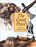 img - for The Great Peace: Chronicle of a Diplomatic Saga book / textbook / text book
