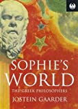Sophie's World: The Greek Philosophers (1857995872) by Gaarder, Jostein