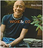 Ken Hom Wok & Co: The Very Best of Ken Hom
