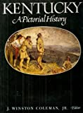 img - for Kentucky: A Pictorial History book / textbook / text book
