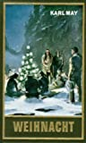 Weihnacht - Gesammelte Werke Bd - 24 - Karl May