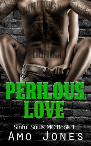 Perilous Love: Sinful Souls MC #1