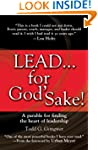 LEAD . . . for God's Sake!: A Parable...