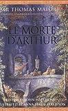 Le Morte D'Arthur: Complete, Unabridged, Illustrated Edition