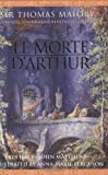 img - for Le Morte D'Arthur: Complete, Unabridged, Illustrated Edition book / textbook / text book
