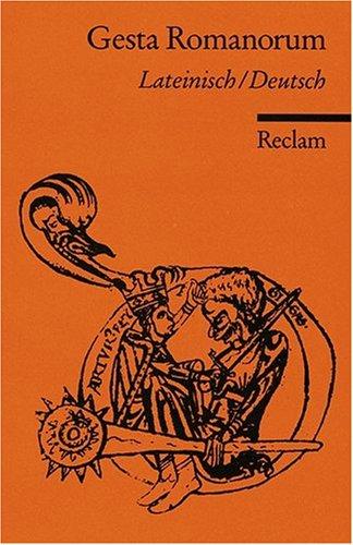 Gesta Romanorum: Lat. /Dt.