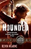 Hounded: The Iron Druid Chronicles: Book One