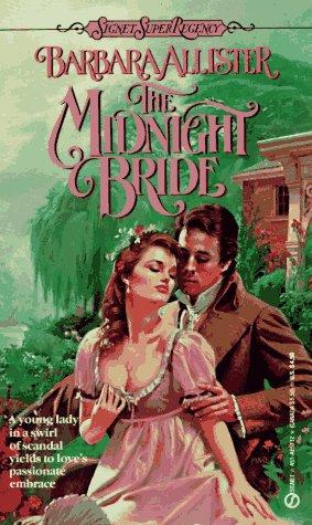 Midnight Bride (Signet Super Regency), BARBARA ALLISTER