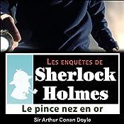 Le pince-nez en or (Les enquêtes de Sherlock Holmes 23) | Arthur Conan Doyle