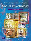 Social Psychology with Introduction to Theories of Personality (0582843030) by Hogg, Michael