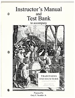 instructor s manual  test bank to accompany traditions and Tradition and Encounters 9th Edition Traditions and Encounters Volume 1
