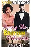 Loving The British Billionaire (BWWM Romance)