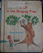 The Elf in the Singing Tree (A Follett…