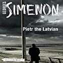 Pietr the Latvian: Inspector Maigret, Book 1 (       UNABRIDGED) by Georges Simenon, David Bellos (translator) Narrated by Gareth Armstrong