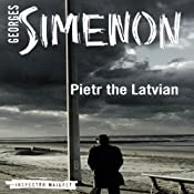 Pietr the Latvian: Inspector Maigret, Book 1 | Georges Simenon, David Bellos (translator)