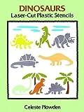 Dinosaurs Laser-Cut Plastic Stencils (Dover Stencils)