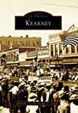 img - for Kearney (NE) (Images of America) book / textbook / text book