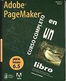 img - for Adobe PageMaker 6.5 Curso Completo en un libro book / textbook / text book