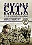 Sheffield City Battalion: the 12th (Service) Battalion York & Lancaster Regiment