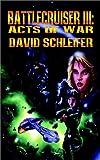 img - for Battlecruiser III: Acts of War book / textbook / text book