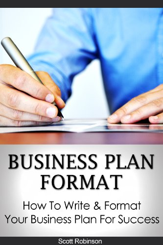 Business Plan Format : How To Write & Format Your Business Plan For Success