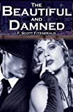 F Scott Fitzgerald The Beautiful and Damned: F. Scott Fitzgerald's Jazz Age Morality Tale