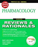 Prentice-Hall Reviews & Rationales: Pharmacology, 2nd Edition)