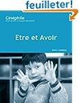Etre Et Avoir: Un Film De Nicholas Ph...