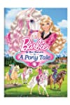 Barbie & Her Sisters in a Pony Tale [...