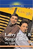 Larry Page and Sergey Brin: The Google Guys (Innovators (Kidhaven))